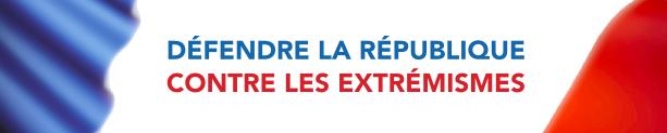 defendre-la-republique-contre-les-extremismes